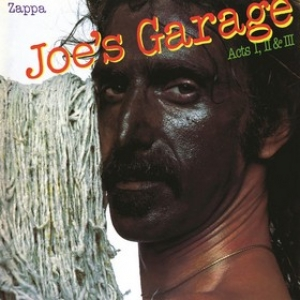 Zappa Frank | Joe's Garage Act 1, 2 & 3