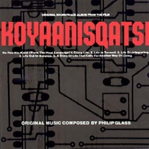 Glass Philip | Koyaanisqatsi - Soundtrack