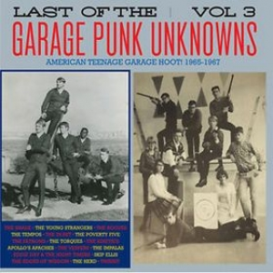 AA.VV. Garage | Last Of The Garage Punk Unknowns Vol. 3