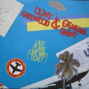 Eastwood & General Saint| Last Plane (One Way Ticket)
