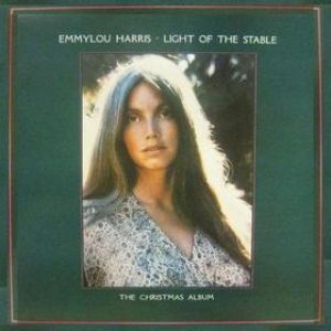 Harris Emmylou | Light of the Stable - The Christmas Album