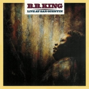 B.B. King | Live At San Quentin
