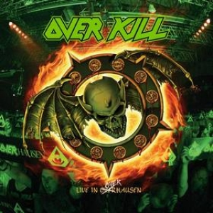 Overkill | Live In OverHausen Vol. 2: Feel The Fire