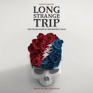 Grateful Dead | Long Strange Trip - Soundtrack
