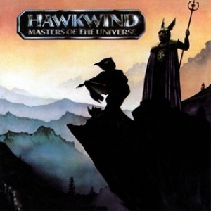 Hawkwind| Masters Of The Universe