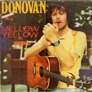 Donovan| Mellow Yellow