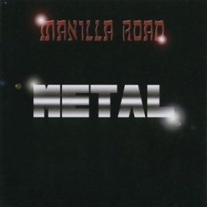 Manilla Road | Metal