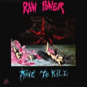 Raw Power| Mine to kill