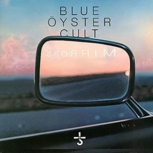 Blue Oyster Cult| Mirror
