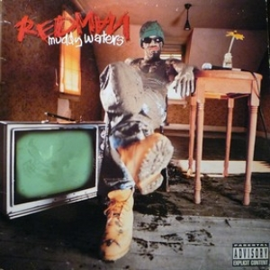 Redman| Muddy waters