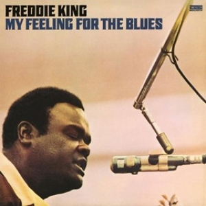 King Freddie | My Feeling For The Blues