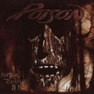 Poison| Native Tongue