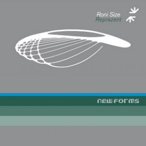 Roni Size/Reprazent | New Forms