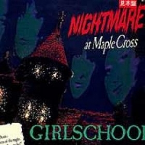 Girlschool| Nightmare At Maple Cross