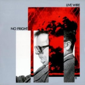 Live Wire| No fright