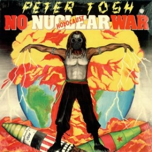 Tosh Peter| No nuclear war