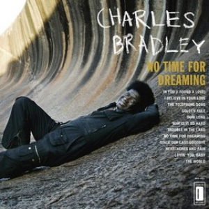 Bradley Charles       | No Time For Dreaming