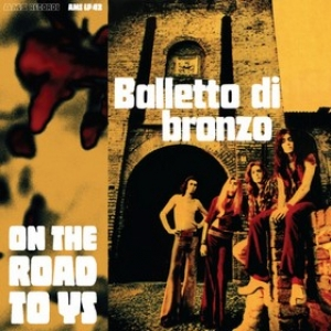 Balletto Di Bronzo| On The Road To YS