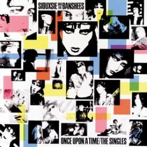 Siouxsie And The Banshees | Once Upon A Time/The Singles