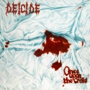 Deicide| Once Upon The Cross