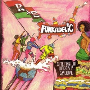 Funkadelic             | One Nation Under A Groove