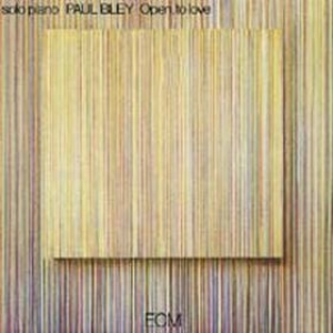 Bley Paul| Open to Love