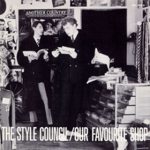 Style Council| Our Favourite Shop