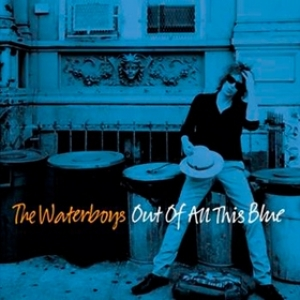 Waterboys | Out Of All This Blue