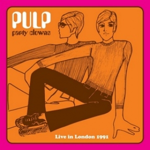 Pulp| Party Clowns - Live In London 1991