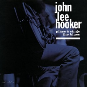 Hooker John Lee       | Plays And Sings The Blues