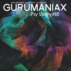 Gurumaniax| Psy Valley Hill
