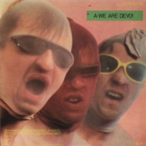 Devo | Q: Are We Not men? A: We Are Devo!