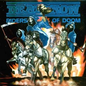 Deathrow | Riders Of Doom