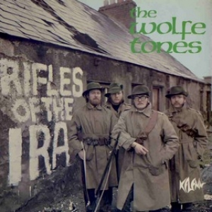 Wolfe Tones| Rifles of the IRA