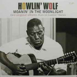 Howlin Wolf | Same/Moanin' In The Moonlight (2x1)