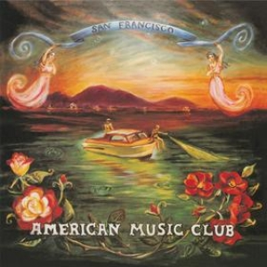 American Music Club | San Francisco