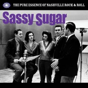 AA.VV. Rock & Roll | Sassy Sugar - The Pure Essence Of Nashville R'n'Roll