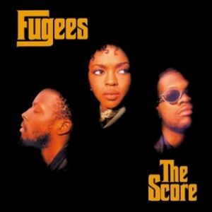 Fugees | Score