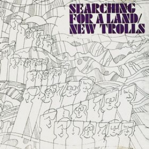 New Trolls| Searching for a Land