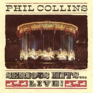 Collins Phil| Serious Hits - Live