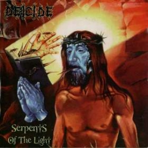 Deicide| Serpents Of The Light