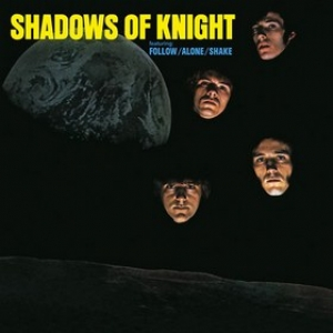 Shadows Of Knight | Shadows Of Knight