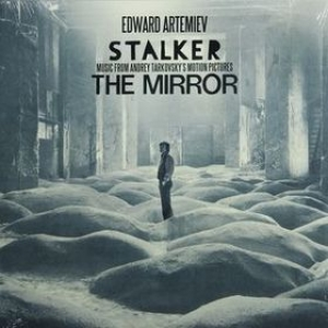 Artemiev Edward | Stalker/The Mirror