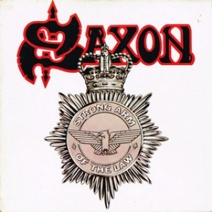 Saxon | Strong Arm Of The Law