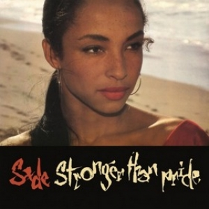 Sade | Stronger That Pride