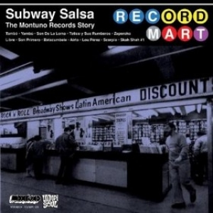 AA.VV.| Subway Salsa - The Montuno Records Story