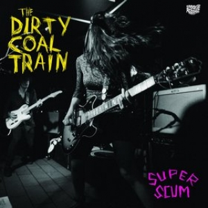 Dirty Coal Train | Super Scum