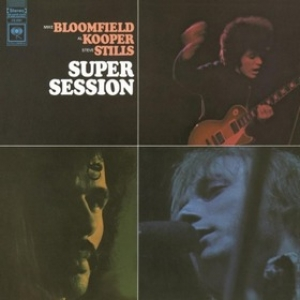 Bloomfield/Kooper/Stills| Super Session