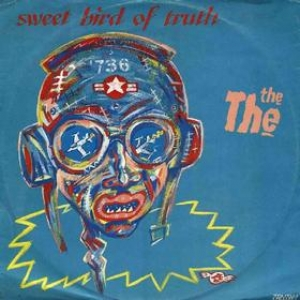 The The| Sweet Bird Of Truth