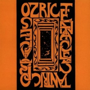 Ozric Tentacles| Tantric Obstacles (1985)